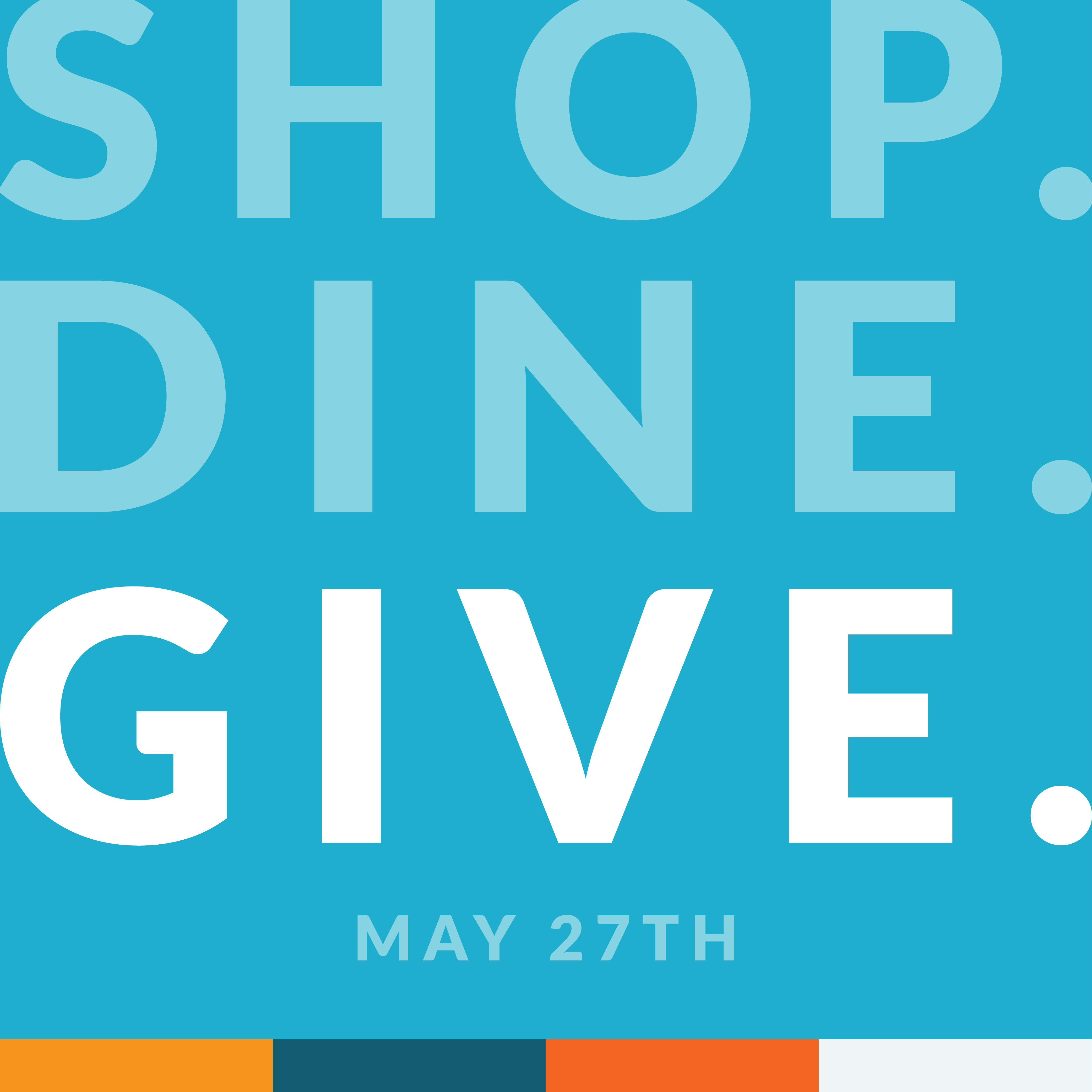 Shop. Dine. Give.