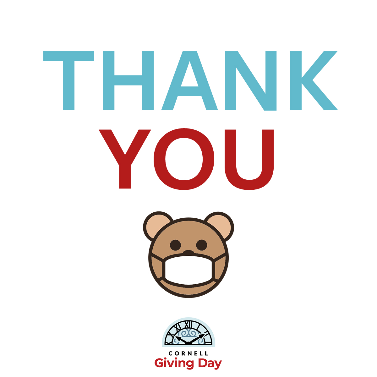 Thank You Image -- THANK YOU written in blue and red with cartoon of a bear wearing a mask over the Cornell Giving Day logo